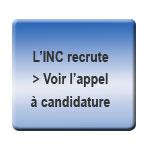 L'INC recrute
