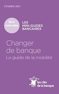 Changer De Banque Guide De La Mobilite Institut National De La