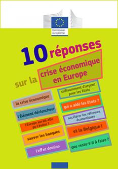 10 réponses sur la crise économique en Europe