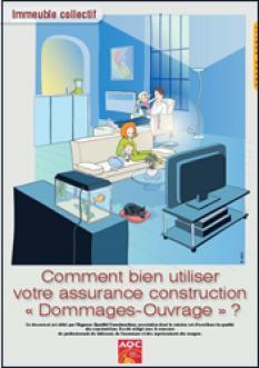 """Immeuble collectif. Comment bien utiliser votre assurance construction """"Dommages–ouvrage"""" ?"""