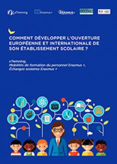 Comment développer l'ouverture Européenne et Internationale de son établissement scolaire ?
