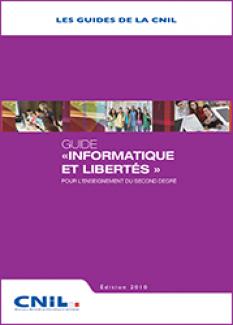 """Guide """"Informatique et Libertés"""" pour l'enseignement du second degré"""