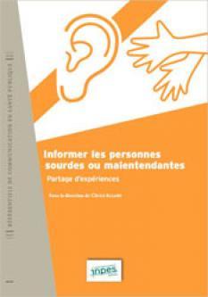 Informer les personnes sourdes ou malentendantes - Référentiels de communication de santé publique