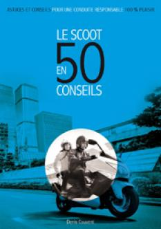 Le Scoot en 50  conseils