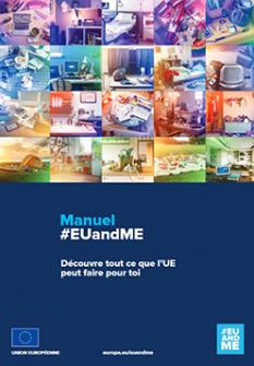 """Découvre tout ce que l'Union européenne peut faire pour toi """"Manuel #EUandME"""""""
